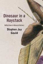 Dinosaur in a Haystack – Reflections in Natural History