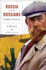 Russia and the Russians – A History 2e