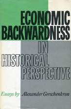 Economic Backwardness in Historical Perspective