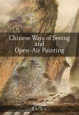 Chinese Ways of Seeing and Open–Air Painting