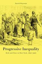 Progressive Inequality – Rich and Poor in New York, 1890–1920