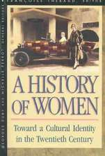 History of Women in the West, Volume V: Toward a Cultural Identity in the Twentieth Century (Paper)