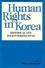 Human Rights in Korea – Historical and Policy Perspectives