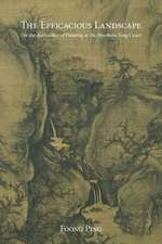 The Efficacious Landscape – On the Authorities of Painting at the Northern Song Court