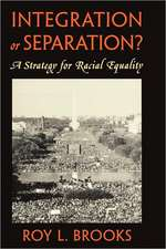 Integration or Separation? – A Strategy for Racial Equality (Paper)