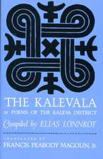 The Kalevala – Or, Poems of the Kaleva District
