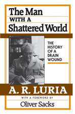 The Man with a Shattered World – The History of a Brain Wound  (Cobe)
