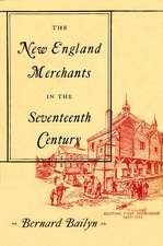 The New England Merchants in the Seventeenth Century Studies in Entre History
