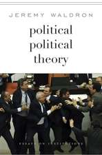 Political Political Theory – Essays on Institutions