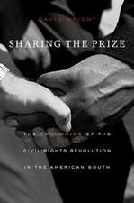 Sharing the Prize – The Economics of the Civil Rights Revolution in the American South