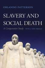 Slavery and Social Death – A Comparative Study, With a New Preface