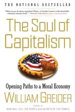 The Soul of Capitalism:  Opening Paths to a Moral Economy