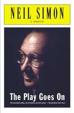 The Play Goes On: A Memoir