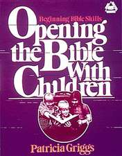 Opening the Bible with Children