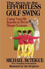 The Keys to the Effortless Golf Swing:  More Kids' Favorite Funny School Poems