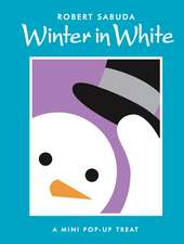 Winter in White: Winter in White