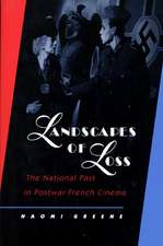 Landscapes of Loss – The National Past in Postwar French Cinema