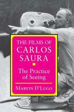 The Films of Carlos Saura – The Practice of Seeing