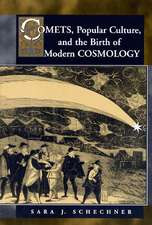 Comets, Popular Culture, and the Birth of Modern Cosmology
