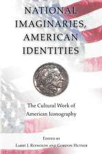 National Imaginaries, American Identities – The Cultural Work of American Iconography