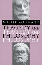 Tragedy and Philosophy