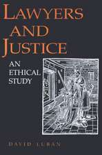 Lawyers and Justice – An Ethical Study