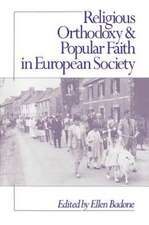 Religious Orthodoxy and Popular Faith in European Society