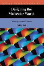 Designing the Molecular World – Chemistry at the Frontier
