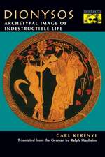 Dionysos – Archetypal Image of Indestructible Life