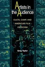 Artists in the Audience – Cults, Camp, and American Film Criticism