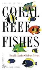 Coral Reef Fishes – Caribbean, Indian Ocean and Pacific Ocean Including the Red Sea