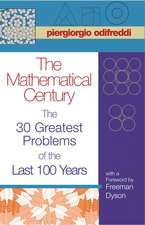 The Mathematical Century – The 30 Greatest Problems of the Last 100 Years