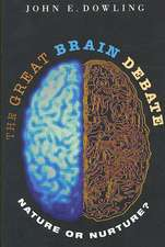The Great Brain Debate – Nature or Nurture?