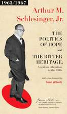 The Politics of Hope and The Bitter Heritage – American Liberalism in the 1960s