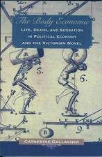 The Body Economic – Life, Death, and Sensation in Political Economy and the Victorian Novel