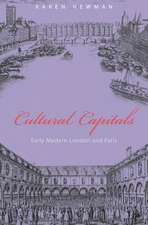 Cultural Capitals – Early Modern London and Paris Paris