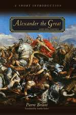 Alexander the Great and His Empire – A Short Introduction