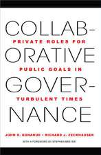 Collaborative Governance – Private Roles for Public Goals in Turbulent Times