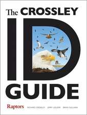 The Crossley ID Guide – Raptors