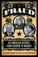 Fraud – An American History from Barnum to Madoff