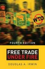 Free Trade under Fire – Fourth Edition