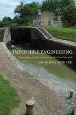Impossible Engineering – Technology and Territoriality on the Canal du Midi