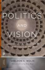 Politics and Vision – Continuity and Innovation in Western Political Thought – Expanded Edition