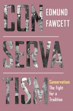 Conservatism – The Fight for a Tradition