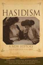 Hasidism – A New History