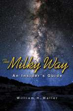 The Milky Way – An Insider`s Guide