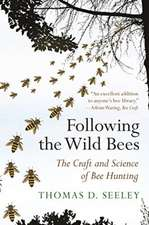 Following the Wild Bees – The Craft and Science of Bee Hunting