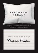 Insomniac Dreams – Experiments with Time by Vladimir Nabokov