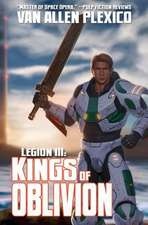 Legion III:  Kings of Oblivion (New Edition)