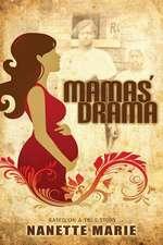 Mamas' Drama